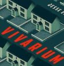 Vivarium : un extrait