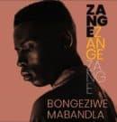Bongeziwe Mabandla : un Zange qui passe bien
