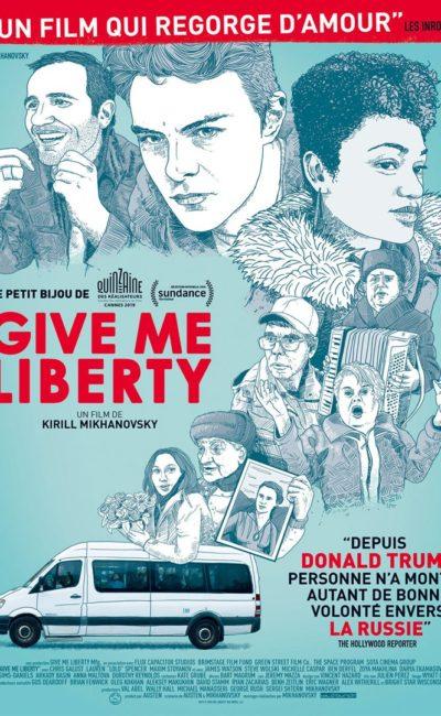 Affiche de Give Me Liberty