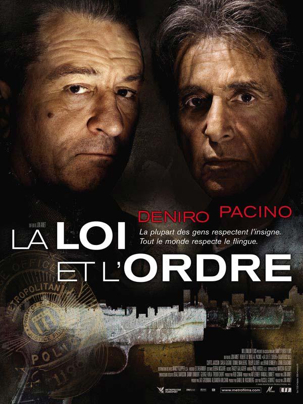 La loi et l'ordre affiche Avnet de Niro Pacino