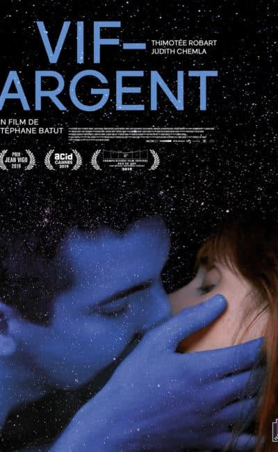 Affiche du film Vif-argent de Stéphane Batut