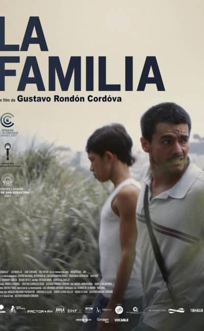 La Familia affiche française du film de Gustavo Rondon Cordova