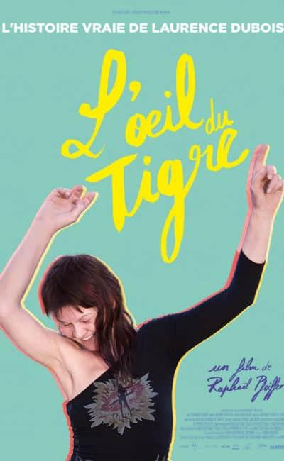 L'oeil du tigre : l'affiche du film de Raphael Pfeiffer
