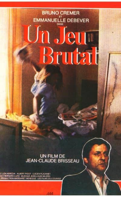 Un jeu brutal, l'affiche cinéma du film de Brisseau